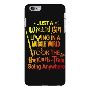 Just A Wizard Girl Living In A Muggle World iPhone 6 Plus/6s Plus Case