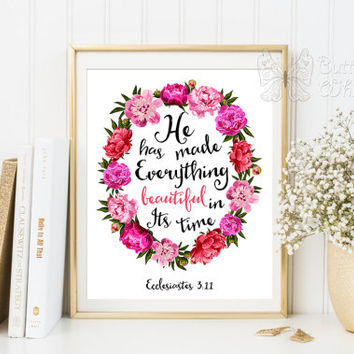 Printable Bible verses art  Beautiful Ecclesiastes 3 11 nursery decor wall art Scripture art Bible verse print kids decor flowers home decor