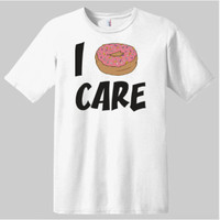 I Donut Care T-shirt | Graphic Tees | Donut T-shirts | Food T-shirts | Novelty T-shirts | Funny Sayings On T-shirts
