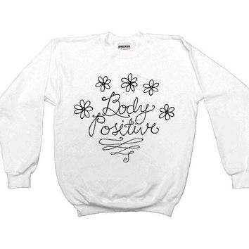 Body Positive -- Sweatshirt