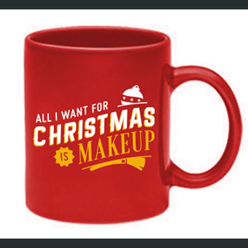 All I Want For Christmas Mug