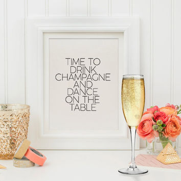 Office Decor -Fashion Art Print - Black and White Stripes - Time to Drink Champagne and Dance on the Table - SKU: 266