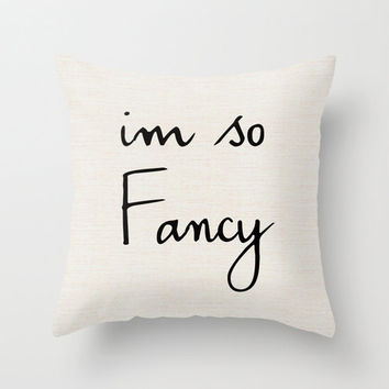 I'm So Fancy Throw Pillow Light Beige Home decor Beach Cottage 16x16 18x18 20x20 Nursery Art