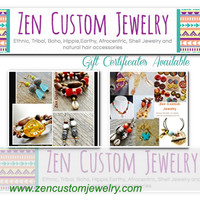 Zen Custom Jewelry Gift Certificate,Gift Card, Last Minute Gift Idea, Gift For Her,Men Jewelry, Birthday Gift, Afrocentric Jewelry, Gifts
