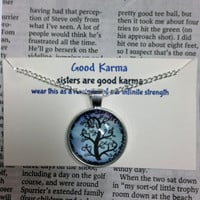 Good Karma Necklace Good Karma Jewelry Quote Gift- sisters are good karma - Silver Tree Of Life Jewelry