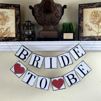 Bride To Be Banner / Bridal Shower Decor / Baccalaureate Party / Bride to Be Sign