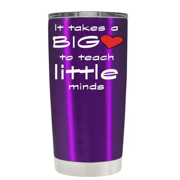 TREK It Takes a Big Heart to Teach on Violet 20 oz Tumbler Cup