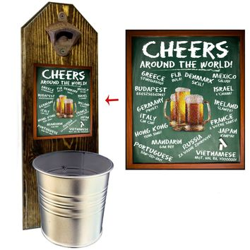 Cheers to the World Bottle Opener and Cap Catcher, Wall Mounted