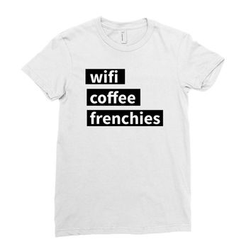 wifi, coffee, frenchies Ladies Fitted T-Shirt
