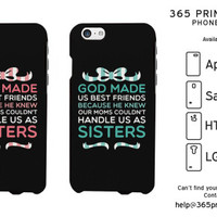 She Couldn't Handle Us As Sisters Best Friend Phone Cases - 365 Printing Inc