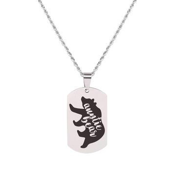 Solid Stainless Steel Inspirational Tag Necklace   - AUNTIE BEAR