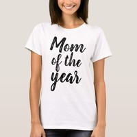 Mom of the Year T-Shirt