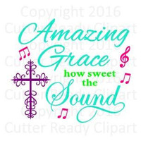 Amazing Grace SVG, Amazing Grace Sign Clip Art, Amazing Grace Wall Art Clip Art, Amazing Grace Cutter Ready File, Amazing Grace Embroidery