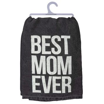 "Best Mom Ever Dish Towel in Black and White 28"" x 28"""
