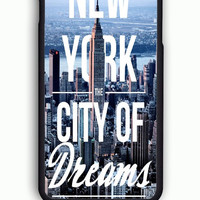 iPhone 6 Case - Hard (PC) Cover with City Of Dreams New York Plastic Case Design