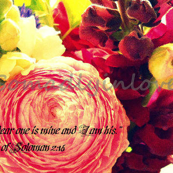 Digital Photograph Floral Scripture Song of Soloman Instant Download