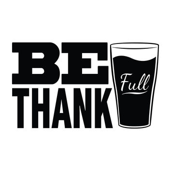 Be Thankful - Office Quote Wall Decals