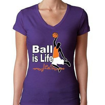 Basketball Ball Is Life Women's Sporty V shirt