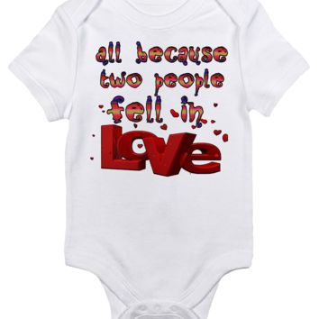 Baby Bodysuit - All Because Two People Fell in Love