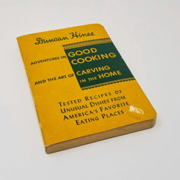 Duncan Hines Adventures in Good Cooking and the Art Of Carving in the Home 1957