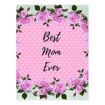 Best Mom Ever Pink Floral Postcard