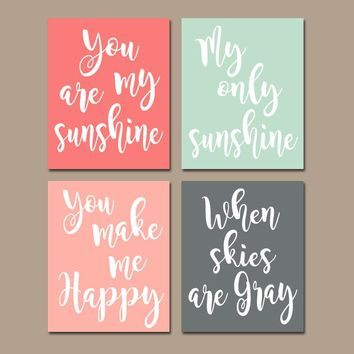 Coral Mint Gray You Are My Sunshine Wall Art, CANVAS or Prints Baby Girl Nursery Song Rhyme Quote Decor, Girl  Set of 4, Gift for Girl