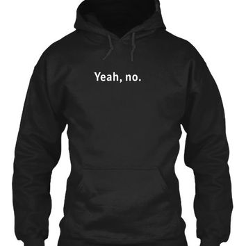 Yeah No Funny Sarcastic Sassy Text T Shirt For Women