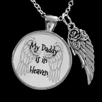 My Daddy Is In Heaven Guardian Angel Wing In Memory Remembrance Necklace