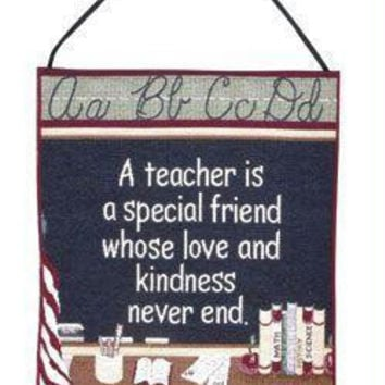"Chalkboard Decorative Hang-up -  "" A Teacher Is A Special Friend Whose Love And Kindness Never End. """