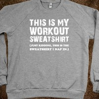 Workout Sweatshirt Just Kidding (Sweatshirt)-Sweatshirt