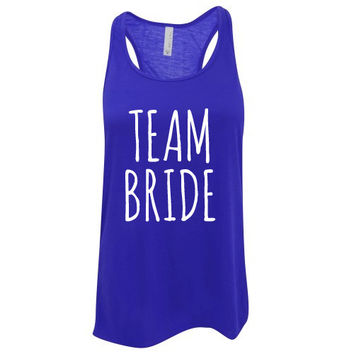 Custom Ink Colors, Team Bride, Flowy Racerback, Bachelorette Party Tank Top, Bridal Party Tank Top, Bridal Top, Wedding Top
