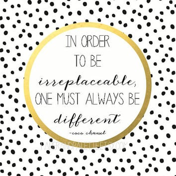 Coco Chanel Quote-Black Dot/Gold Foil Look Be Different Art Print by paper and palette