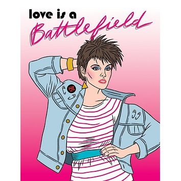 Love is a Battlefield Pat Benatar Card