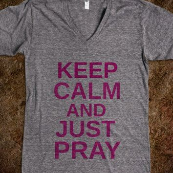 keep calm and just pray - simplebills
