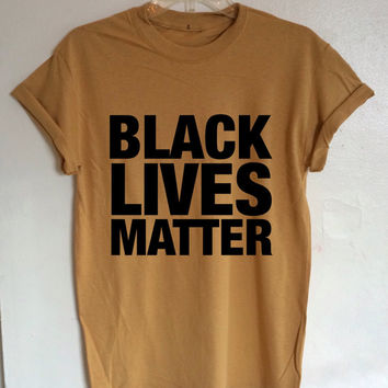 Black Lives Matter Shirt Anti Racist Intersectional Feminist Shirt (Fair Trade Organic Cotton)