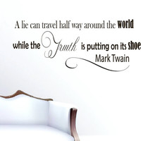 Vinyl Wall Decals Quotes Sticker Home Decor Art Mural A lie can travel half way around the world while Mark Twain Z243