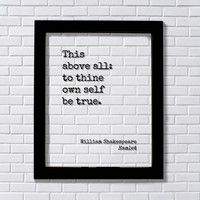 William Shakespeare - Floating Quote Hamlet - This above all: to thine own self be true - Art Print
