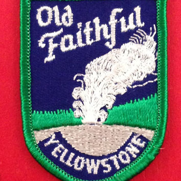 Old Faithful Yellowstone National Park Vintage Travel Patch by Voyager