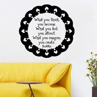 Wall Decor Vinyl Decal Sticker Mandala Buddha Quote What You Think You Become What You Feel You Attract What You Imagine You Create Living Room Home Interior Design Kids Room Decor Kg828