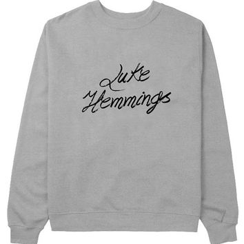 luke hemmings sweater Gray Sweatshirt Crewneck Men or Women for Unisex Size with variant colour
