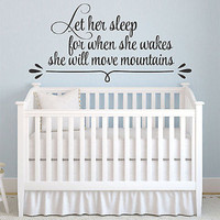 Let Her Sleep For When She Awakes She Will Move Mountains Quote Vinyl Wall Decal