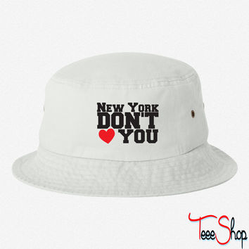 New York Don't Love You 4 bucket hat
