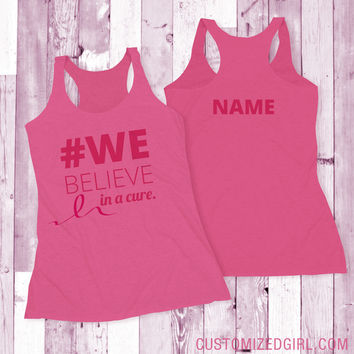 We Believe In A Cure: Raising Funds to Fight Breast Cancer