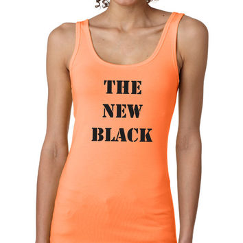 Orange Is The New Black Shirt | FREE SHIPPING | Tank | S-XL Available 210