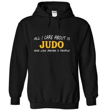 All I care about is Judo