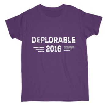 Deplorable Funny Political Election Womens S Sleeve Tee Shirt