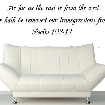 Wall Art Stickers Psalm 103:12 -As Far As The East Is From The West  -Bible Verse Wall Decal
