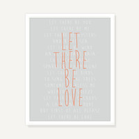 Quote Art: Let There Be Love typography print art (Orange Peach Gray) - 11x14 Home Decor Giclee