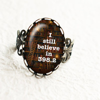 I Still Believe in 398.2 Ring, Fairy Tale Adjustable, Book Filigree Statement Ring, Valentines Day Gift R031