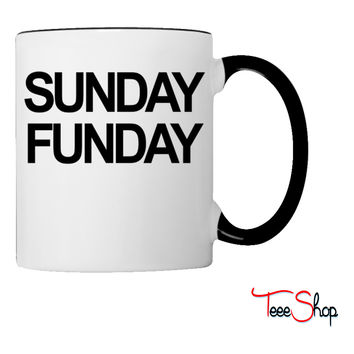 Sunday Funday Coffee & Tea Mug